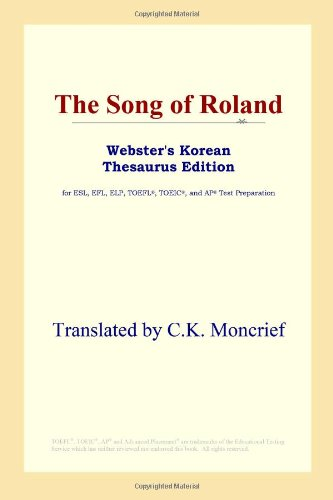 9780497925468: The Song of Roland (Webster's Korean Thesaurus Edition)