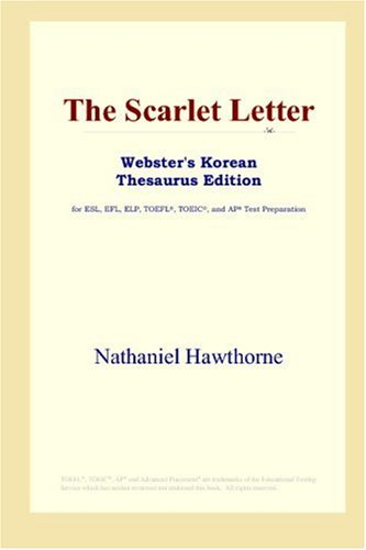 9780497925482: The Scarlet Letter (Webster's Korean Thesaurus Edition)