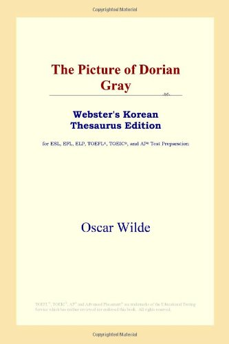 9780497925529: The Picture of Dorian Gray (Webster's Korean Thesaurus Edition)