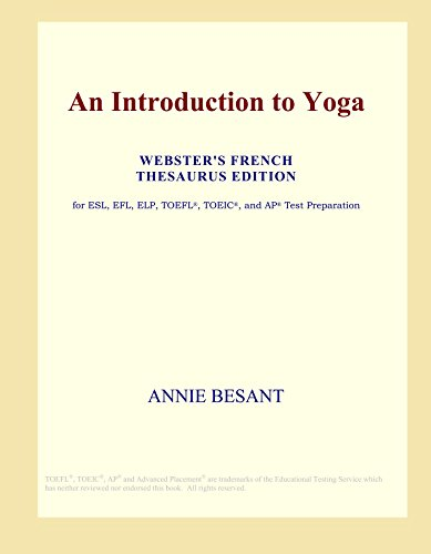 9780497955953: An Introduction to Yoga (Webster's French Thesaurus Edition)