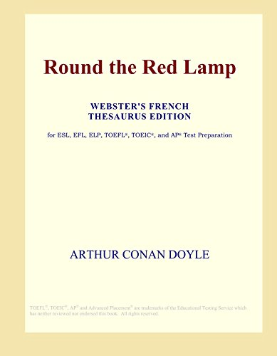 9780497956929: Round the Red Lamp (Webster's French Thesaurus Edition)