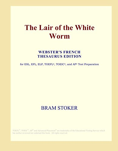 9780497958039: The Lair of the White Worm (Webster's French Thesaurus Edition)