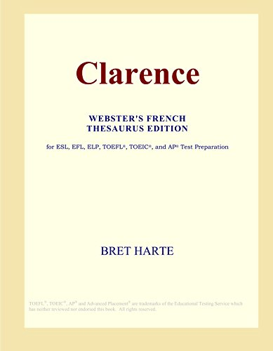 9780497958107: Clarence (Webster's French Thesaurus Edition)
