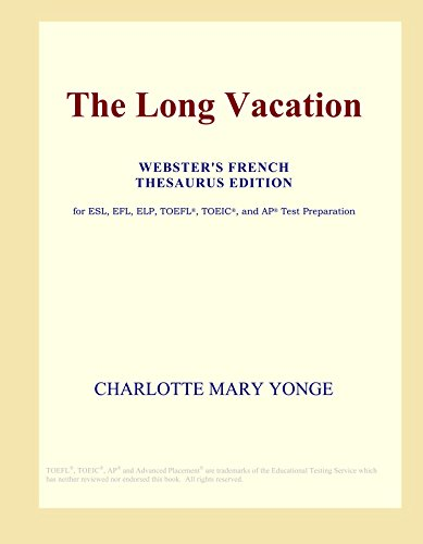9780497960780: The Long Vacation (Webster's French Thesaurus Edition)
