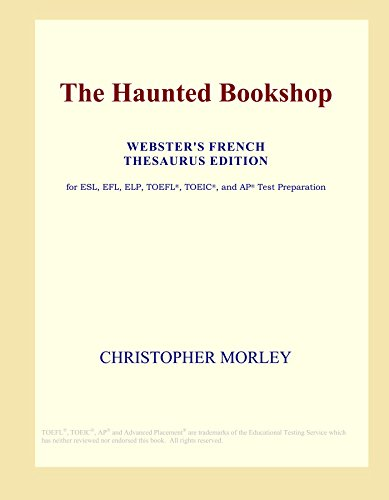 9780497961022: The Haunted Bookshop (Webster's French Thesaurus Edition)