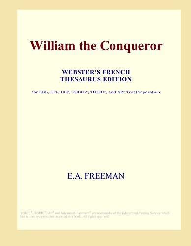 9780497962647: William the Conqueror (Webster's French Thesaurus Edition)