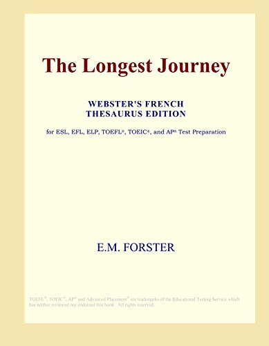 9780497962715: The Longest Journey (Webster's French Thesaurus Edition)