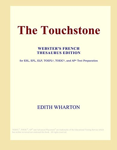 The Touchstone (Webster's French Thesaurus Edition) (0497963299) by Edith Wharton