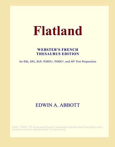 9780497964023: Flatland (Webster's French Thesaurus Edition)