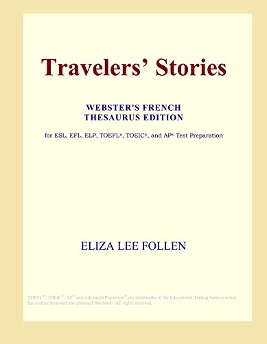 9780497964382: Travelers' Stories (Webster's French Thesaurus Edition)