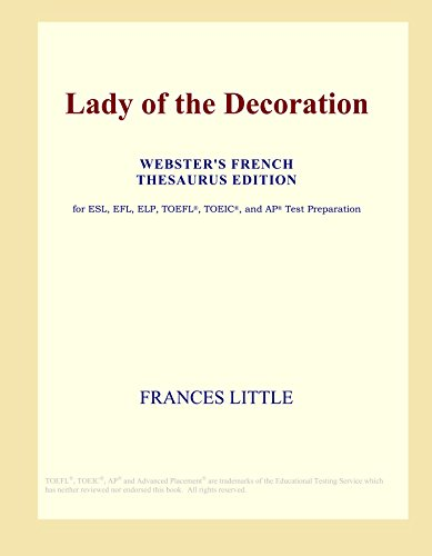 9780497965921: Lady of the Decoration (Webster's French Thesaurus Edition)
