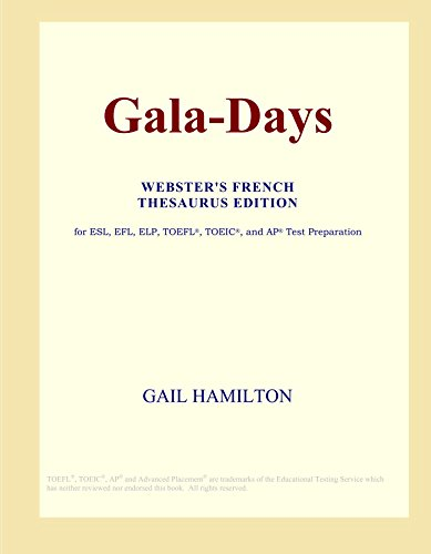 9780497967239: Gala-Days (Webster's French Thesaurus Edition)