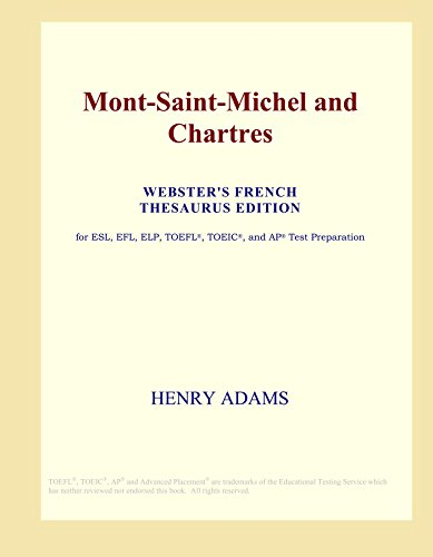 9780497971458: Mont-Saint-Michel and Chartres (Webster's French Thesaurus Edition)