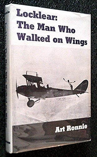 9780498010736: Locklear: the man who walked on wings