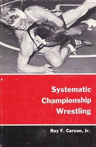 Systematic Championship Wrestling: Carson, Ray F.