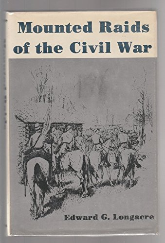9780498011719: Mounted Raids of the Civil War