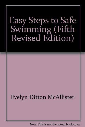 9780498012242: Easy steps to safe swimming;: A swimming handbook