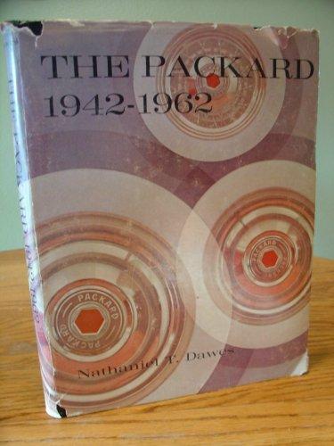 9780498013539: The Packard, 1942-62
