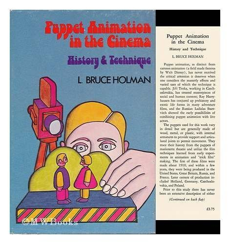 Puppet Animation in the Cinema : History and Technique: Holman, L. Bruce