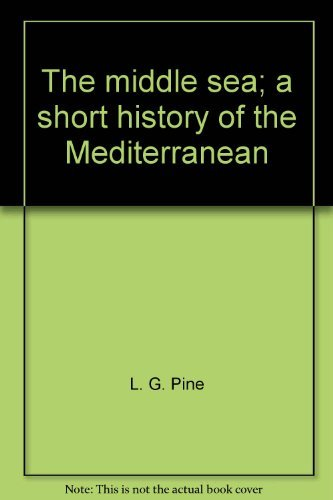 9780498013997: The middle sea;: A short history of the Mediterranean