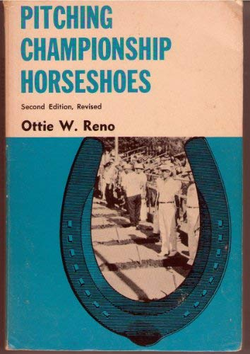 9780498014109: Pitching Championship Horseshoes