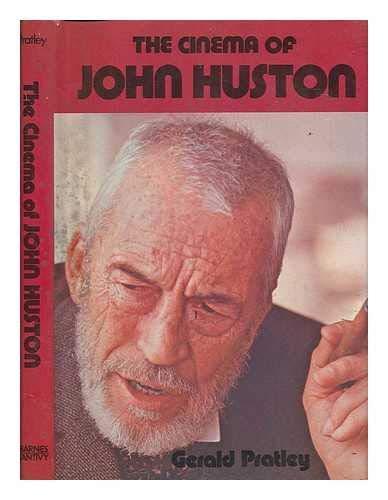 9780498014437: The cinema of John Huston