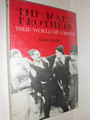 9780498014475: The Marx Brothers: Their World of Comedy