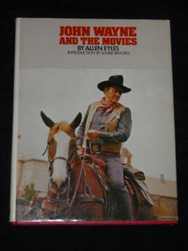 9780498014499: John Wayne and the movies