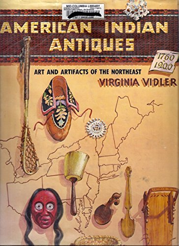 American Indian Antiques Arts And Artifacts Of: Vidler, Virginia