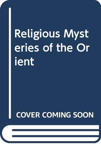 9780498014963: Religious mysteries of the Orient