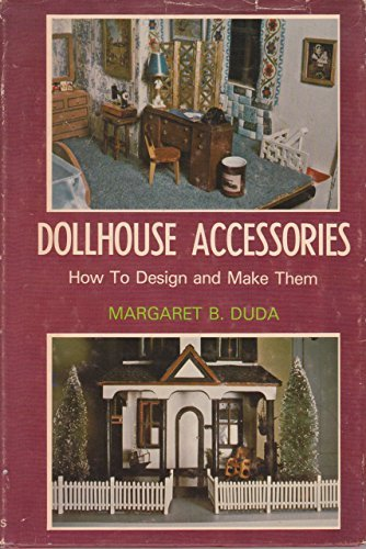 Dollhouse Accessories: How To Design And Make Them