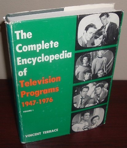 The Complete Encyclopedia of Television Programs Vol I,1947-1976 and Vol II, 1947-1974.: Terrrace, ...