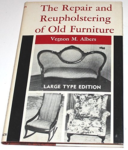 9780498015977: Repair and Upholstery of Old Furniture