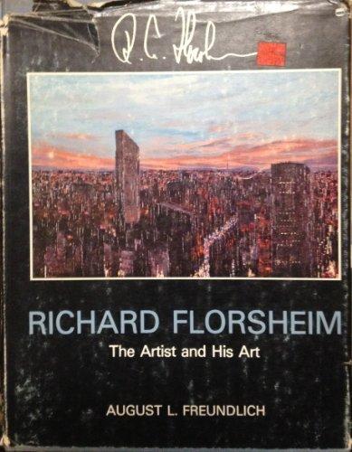 9780498016363: Richard Florsheim: The Artist and His Work