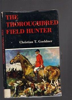 9780498017674: Thoroughbred Field Hunter