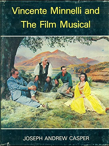 9780498017841: Vincente Minnelli and the film musical