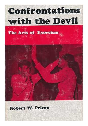 Confrontations with the Devil!: Pelton, Robert W.
