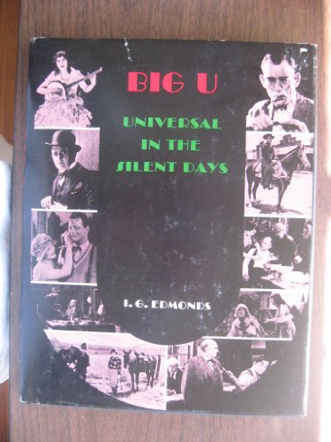 9780498018091: Big U: Universal in the Silent Days