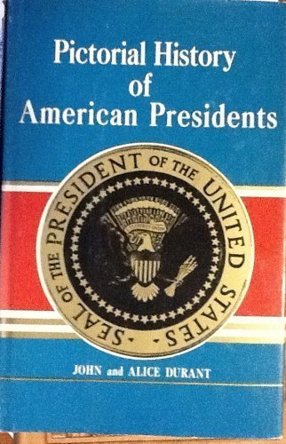 9780498020117: Pictorial History of American Presidents
