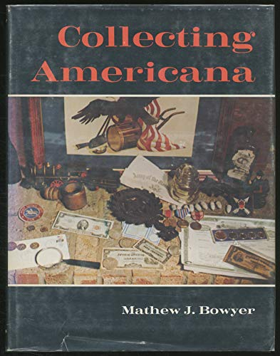 Collecting Americana: Bowyer, Mathew J