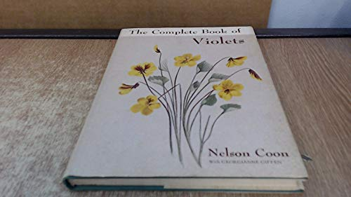 The Complete Book of Violets: Coon, Nelson