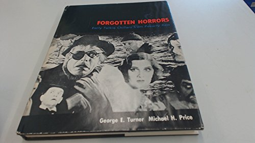 9780498021367: Forgotten Horrors: Early Talkie Chillers from Poverty Row
