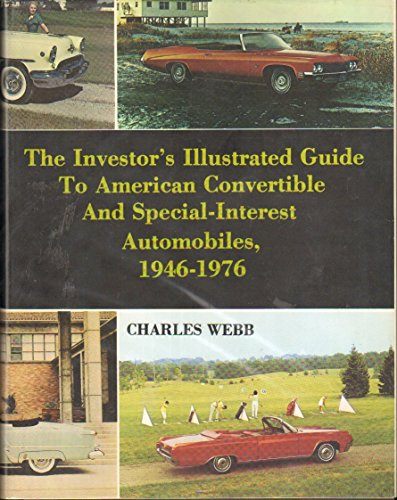 The Investor s Illustrated Guide to American Convertible and Special-Interest Automobiles, 1946 -...