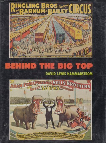 Behind the Big Top: Hammarstrom, David Lewis
