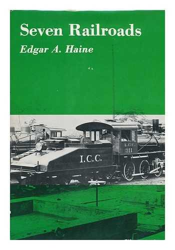 9780498022258: Seven Railroads