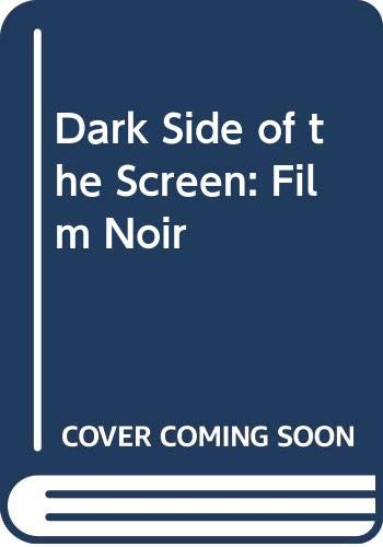 9780498022340: Dark Side of the Screen: Film Noir