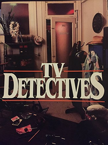 9780498022364: The Television Detectives, 1948-1978