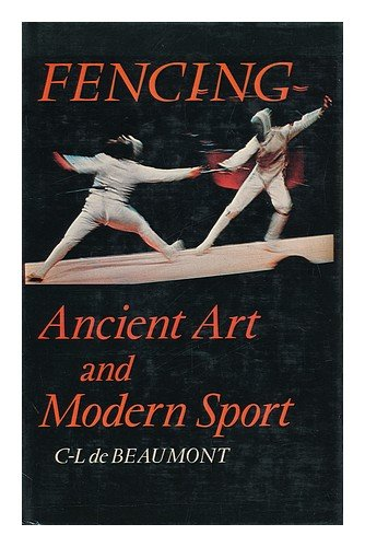 Fencing: Ancient art and modern sport: Charles Louis De