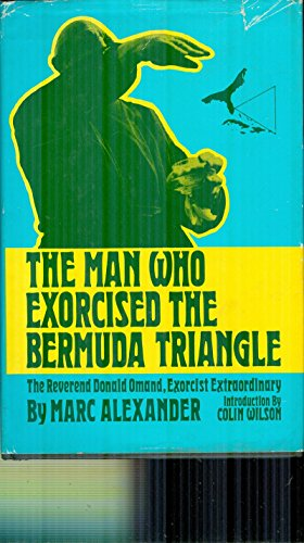 9780498024672: The Man Who Exorcised the Bermuda Triangle