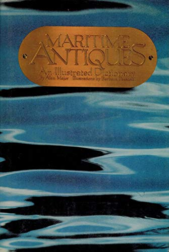 Maritime Antiques: An Illustrated Dictionary